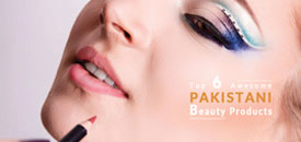 Top 6 Awesome Pakistani Beauty Products with Prices